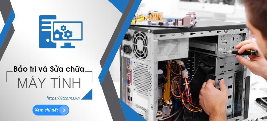 sửa máy tính bảo trì máy tính sửa máy tính tận nơi #suamaytinh #baotrimaytinh #itcoms #thomaytinh